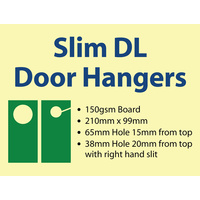 1,000 x Slim DL Door Hangers - 150gsm