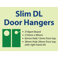 1,000 x Slim DL Door Hangers - 310gsm
