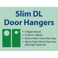 2,500 x Slim DL Door Hangers - 310gsm
